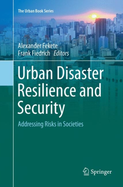 Urban Disaster Resilience and Security