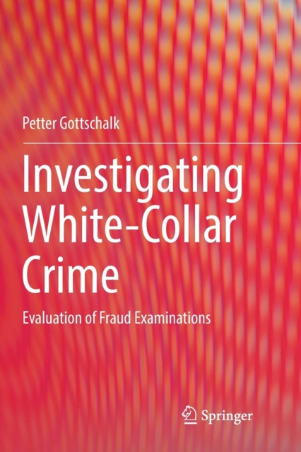 Investigating White-Collar Crime