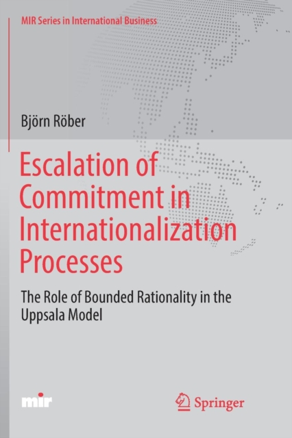 Escalation of Commitment in Internationalization Processes