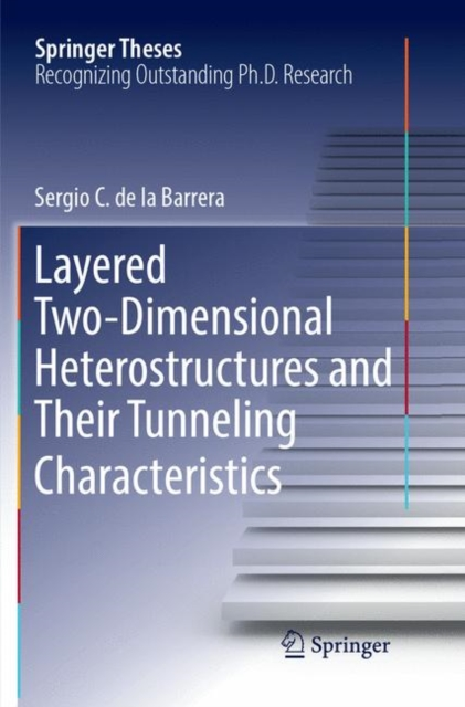 Layered Two-Dimensional Heterostructures and Their Tunneling Characteristics