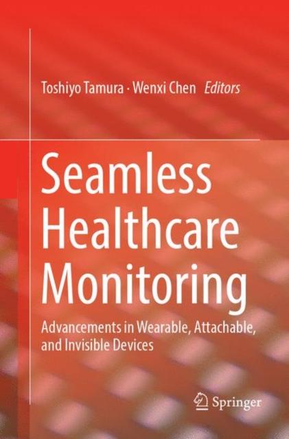 Seamless Healthcare Monitoring