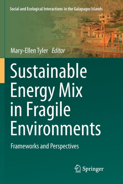 Sustainable Energy Mix in Fragile Environments