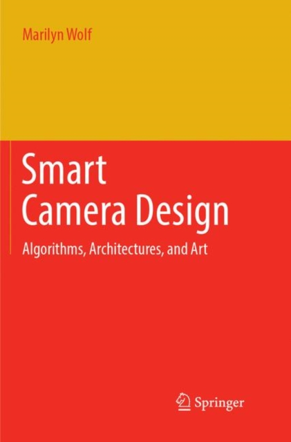 Smart Camera Design