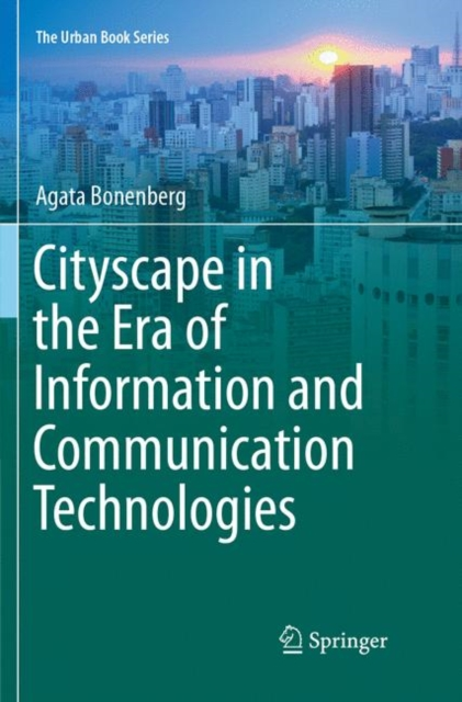 Cityscape in the Era of Information and Communication Technologies