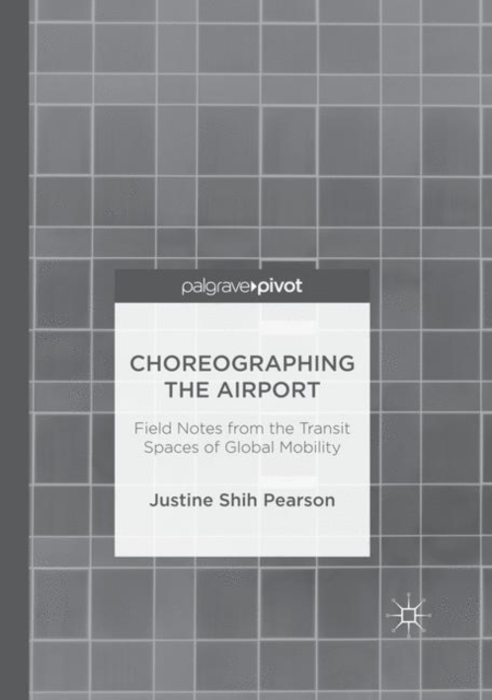 Choreographing the Airport