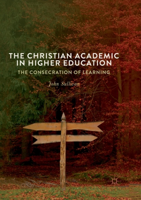 Christian Academic in Higher Education