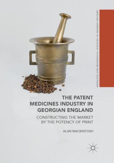 Patent Medicines Industry in Georgian England