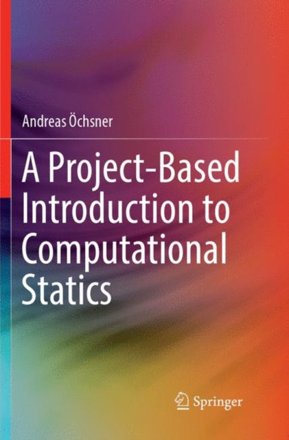 Project-Based Introduction to Computational Statics