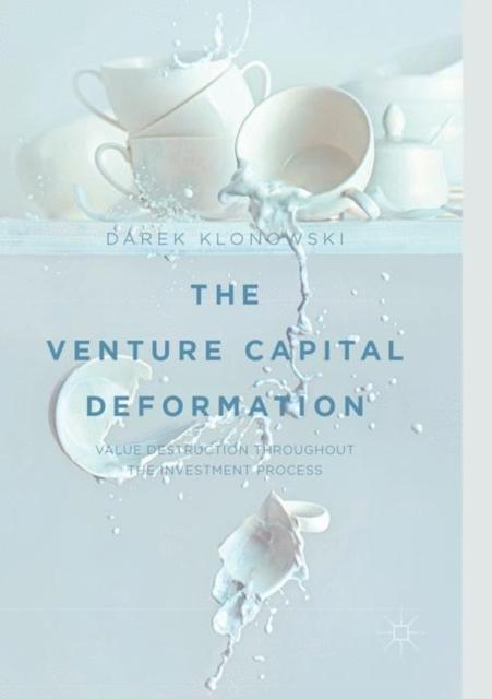 Venture Capital Deformation