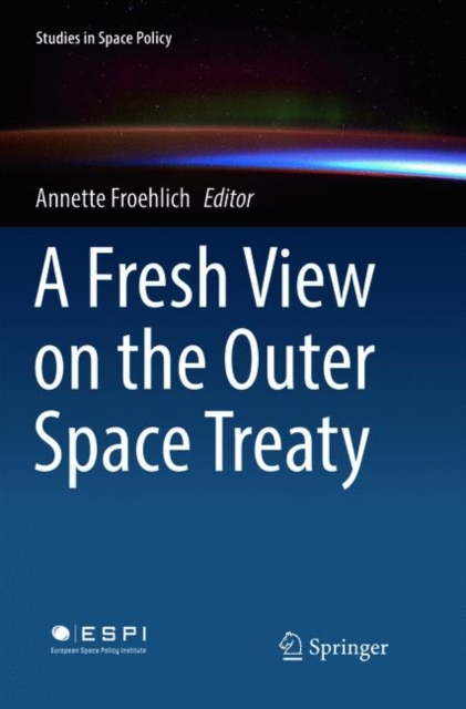 Fresh View on the Outer Space Treaty
