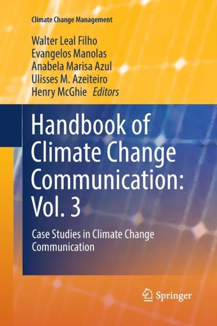 Handbook of Climate Change Communication: Vol. 3