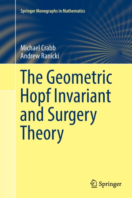 Geometric Hopf Invariant and Surgery Theory