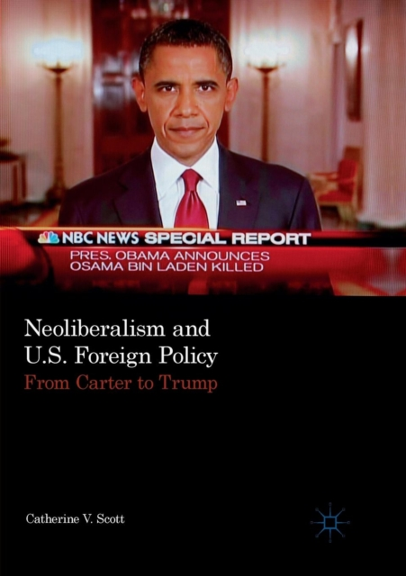 Neoliberalism and U.S. Foreign Policy