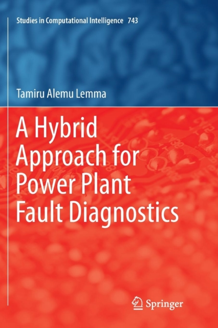 Hybrid Approach for Power Plant Fault Diagnostics
