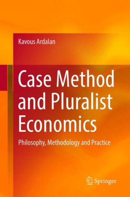 Case Method and Pluralist Economics