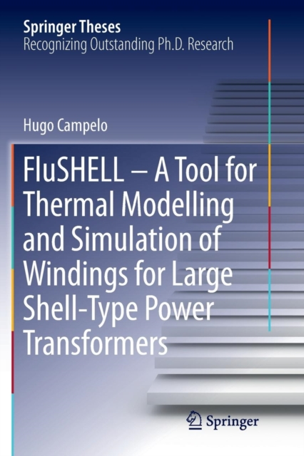 FluSHELL - A Tool for Thermal Modelling and Simulation of Windings for Large Shell-Type Power Transformers