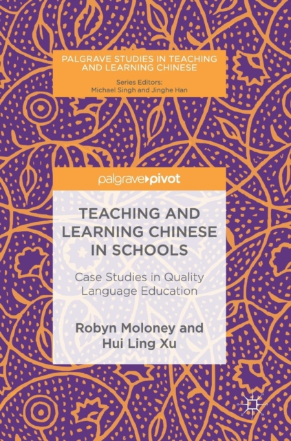 Teaching and Learning Chinese in Schools