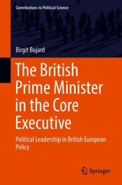 British Prime Minister in the Core Executive