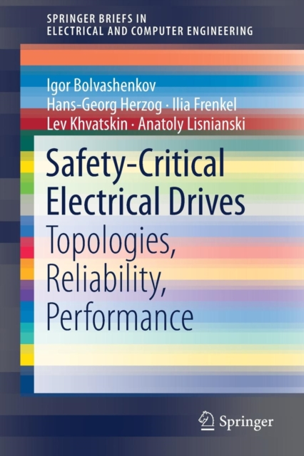 Safety-Critical Electrical Drives