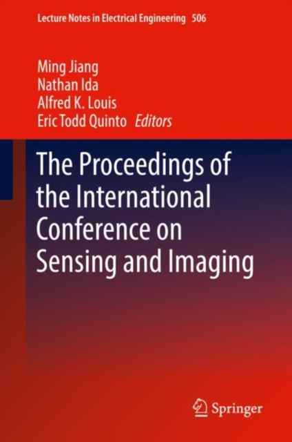 Proceedings of the International Conference on Sensing and Imaging