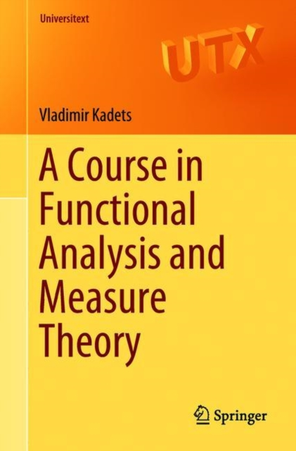 Course in Functional Analysis and Measure Theory