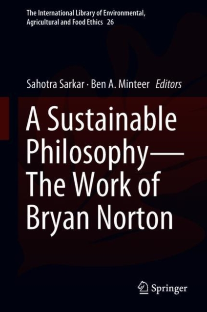 Sustainable Philosophy-The Work of Bryan Norton