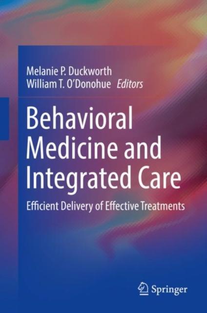 Behavioral Medicine and Integrated Care