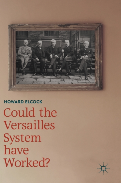 Could the Versailles System have Worked?