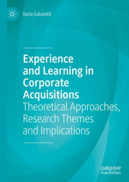 Experience and Learning in Corporate Acquisitions