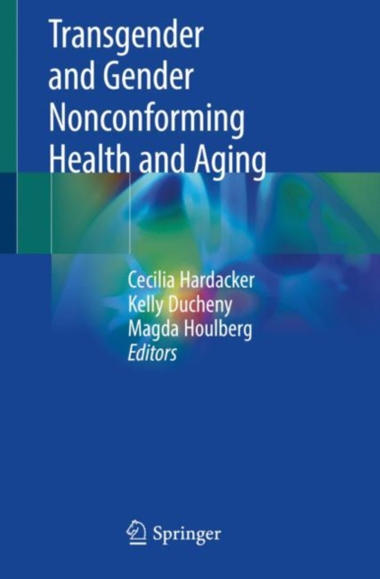 Transgender and Gender Nonconforming Health and Aging
