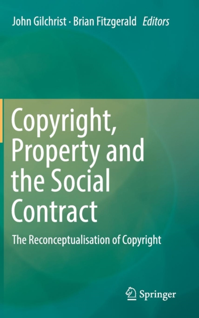 Copyright, Property and the Social Contract