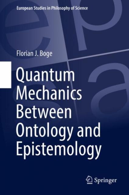 Quantum Mechanics Between Ontology and Epistemology