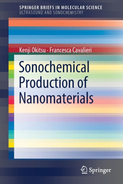 Sonochemical Production of Nanomaterials