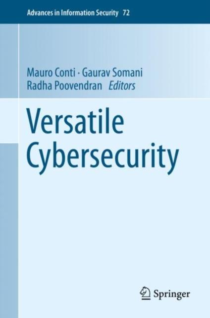 Versatile Cybersecurity
