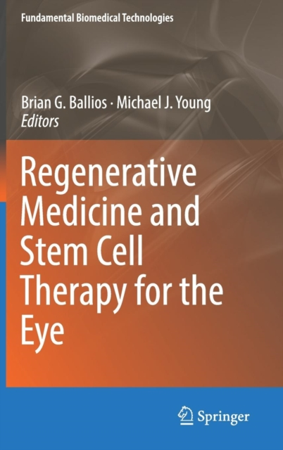 Regenerative Medicine and Stem Cell Therapy for the Eye