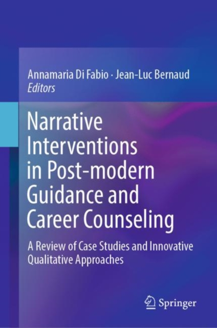 Narrative Interventions in Post-modern Guidance and Career Counseling