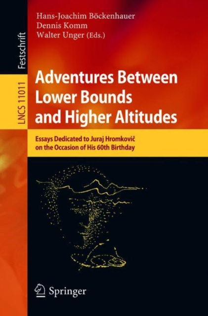 Adventures Between Lower Bounds and Higher Altitudes