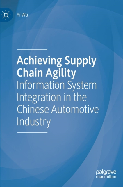 Achieving Supply Chain Agility