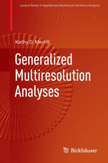 Generalized Multiresolution Analyses