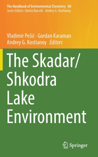 Skadar/Shkodra Lake Environment