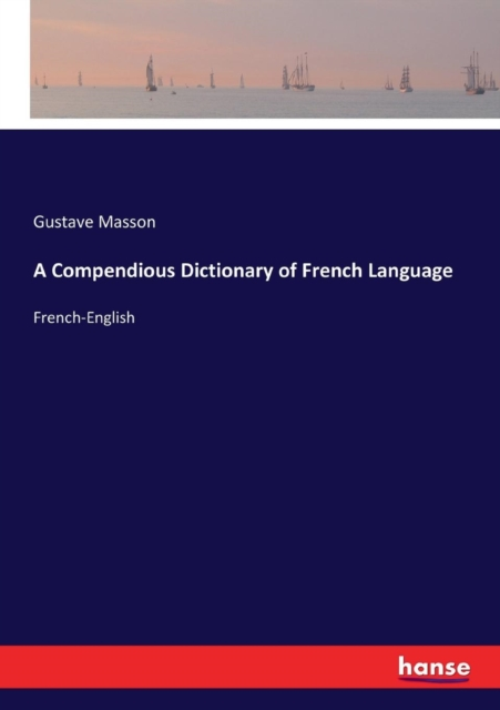 Compendious Dictionary of French Language