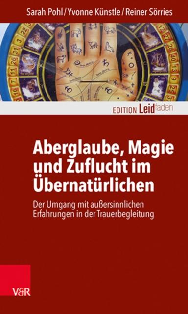 Aberglaube, Magie und Zuflucht im UEbernaturlichen