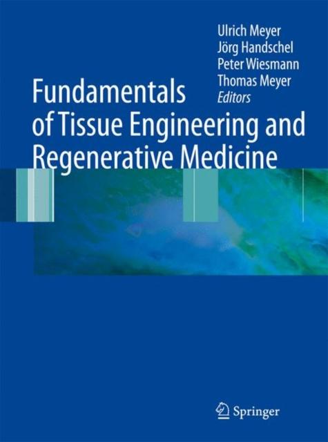 Fundamentals of Tissue Engineering and Regenerative Medicine