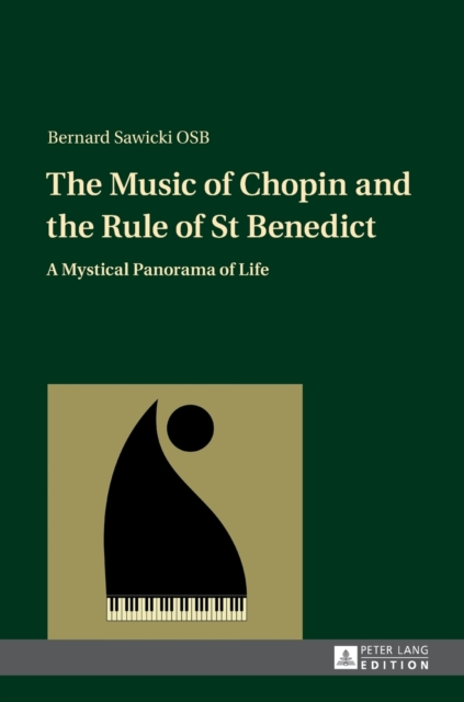 Music of Chopin and the Rule of St Benedict