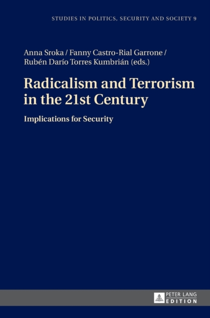 Radicalism and Terrorism in the 21st Century