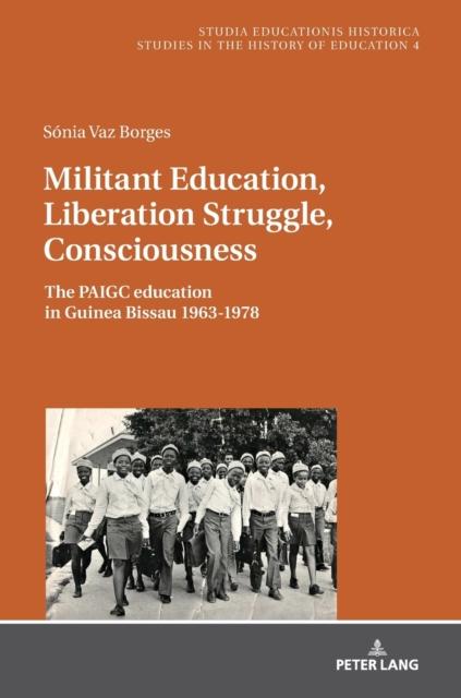 Militant Education, Liberation Struggle, Consciousness: