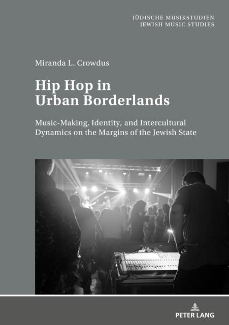 Hip Hop in Urban Borderlands