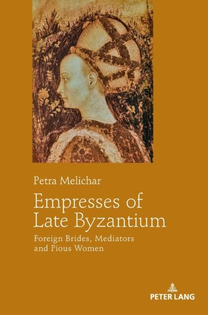 Empresses of Late Byzantium