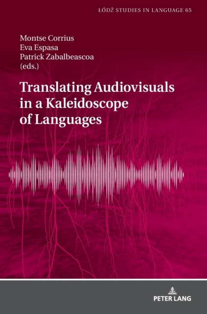 Translating Audiovisuals in a Kaleidoscope of Languages