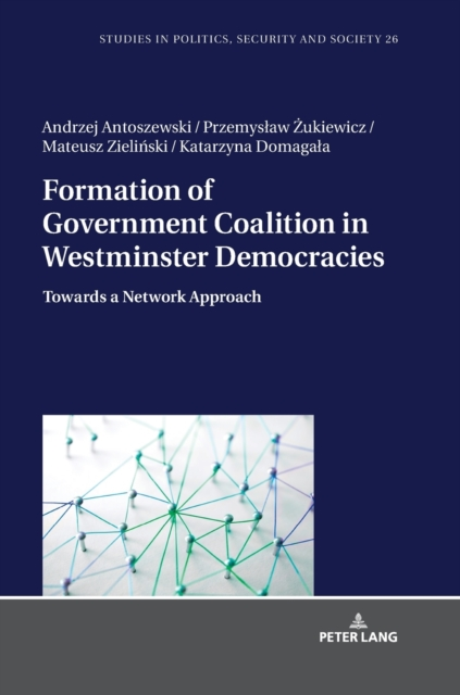 Formation of Government Coalition in Westminster Democracies